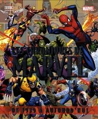 Stan Lee et Tom DeFalco - Les chroniques de Marvel - De 1939 à aujourd'hui.