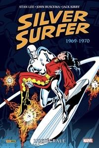 Stan Lee et John Buscema - Silver Surfer L'intégrale : 1969-1970.
