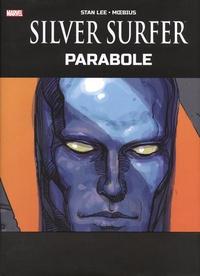 Stan Lee et  Moebius - Silver Surfer - Parabole.