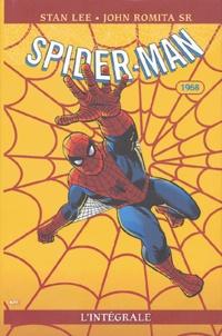 Stan Lee et John SR Romita - Spider-Man l'Intégrale  : 1968.
