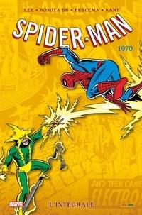 Stan Lee et John SR Romita - Spider-Man L'intégrale : 1970.