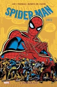 Stan Lee et Gerry Conway - Spider-Man L'intégrale : 1972.