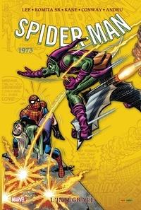 Stan Lee et Gerry Conway - Spider-Man l'Intégrale  : 1973.