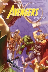 Stan Lee et Jack Kirby - The Avengers : L'intégrale  : 1963-1964.