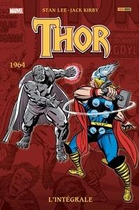 Stan Lee et Jack Kirby - Thor l'Intégrale  : 1964.