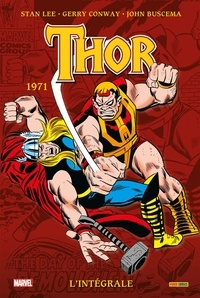 Stan Lee et Gerry Conway - Thor l'Intégrale  : 1971.