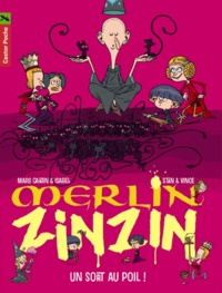 Stan et  Vince - Merlin Zinzin Tome 7 : Un sort au poil !.