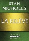 Stan Nicholls et Isabelle Troin - La Relève.
