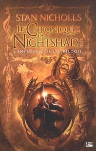 Stan Nicholls - Les chroniques de Nightshade  : L'intégrale de la trilogie.