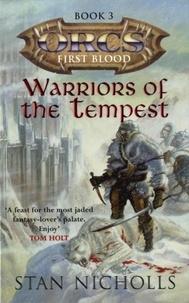 Stan Nicholls - Warriors Of The Tempest - Orcs: First Blood Volume Three.