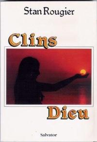 Stan Rougier - Clins Dieu.