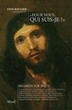 """Stan Rougier - """"Pour vous, qui suis-je ?"""" - Regards sur Jésus."""