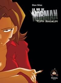 Stan Silas - La vie de Norman Tome 2 : Virée scolaire.