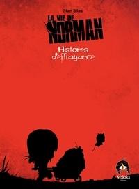 Stan Silas - La vie de Norman Tome 4 : Histoires d'effrayance.