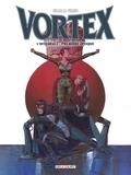 Stan et  Vince - Vortex-Tess Wood & Campbell L'intégrale première : .