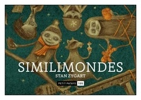 Stan Zygart - Similimondes.