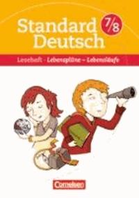 Standard Deutsch 7./8. Schuljahr. Lebenspläne - Lebensläufe - Leseheft mit Lösungen.pdf
