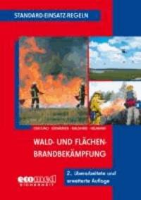 Standard-Einsatz-Regeln: Wald- und Flächenbrandbekämpfung.