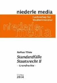 Standardfälle Staatsrecht II - Grundrechte.