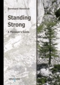 Standing Strong - A Manager's Guide.