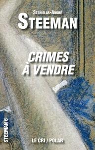 Stanislas-André Steeman - Crimes à vendre.