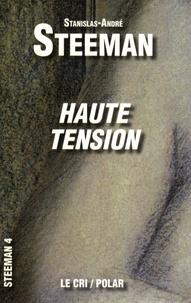 Stanislas-André Steeman - Haute Tension.