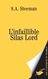 Stanislas-André Steeman - L'infaillible Silas Lord.