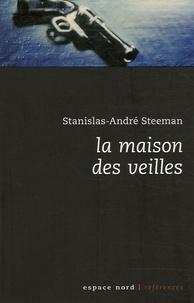 Stanislas-André Steeman - La Maison des veilles.