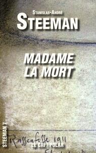 Stanislas-André Steeman - Madame la Mort.