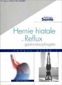 Stanislas Bruley des Varannes - Hernie hiatale et reflux gastro-oesophagien.