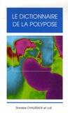Stanislas Chaussade - Le dictionnaire de la polypose.