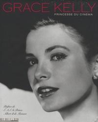Stanislas Choko - Grace Kelly - Princesse du cinéma.