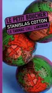 Stanislas Cotton - Le petit boucher.