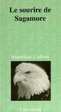 Stanislas Cotton - Le sourire de Sagamore.