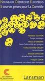 Stanislas Cotton et Rocco D'Onghia - Nouveaux désordres européens : 5 courtes pièces pour la Comédie - Volume 7.