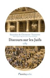 Stanislas de Clermont-Tonnerre - Discours sur les Juifs 1789.