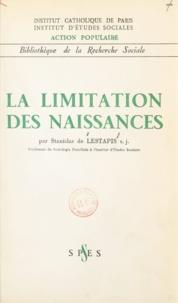 Stanislas de Lestapis - La limitation des naissances.