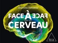 Stanislas Dehaene - Face à face avec son cerveau.