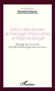Stanislas Deprez - Autour des oeuvres de Georges Chapouthier et Florence Burgat - Biologie de l'homme et phénoménologie des animaux.
