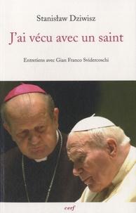 Openwetlab.it J'ai vécu avec un saint - Le cardinal-archevêque de Cracovie ancien secrétaire de Jean-Paul II raconte Image