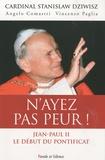 Stanislas Dziwisz et Angelo Comastri - N'ayez pas peur ! - Jean-Paul II, Le début du pontificat.
