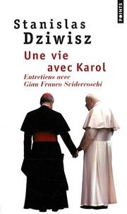Une vie avec Karol - Entretiens avec Gian Franco Svidercoschi.pdf