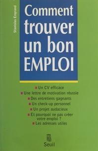 Stanislas Engrand - Comment trouver un bon emploi.