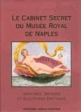 Stanislas Famin - Le cabinet secret du musée royal de Naples.