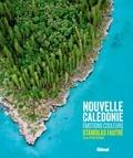 Stanislas Fautré et Sylvie Bednar - Nouvelle Calédonie - Emotions couleurs.