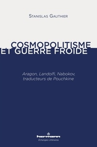 Blackclover.fr Cosmopolitisme et guerre froide - Aragon, Landolfi, Nabokov, traducteurs de Pouchkine Image