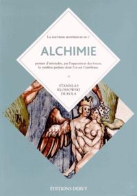 Stanislas Klossowski de Rola - Alchimie - Florilège de l'art secret ; Augmenté de La fontaine des amoureux de science par Jehan de la Fontaine (1413).