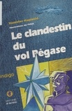Stanislas Kopinski - Le clandestin du vol Pégase.