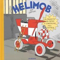 Stanislas - L'hélimobe - Avec sa maquette en papier à construire.