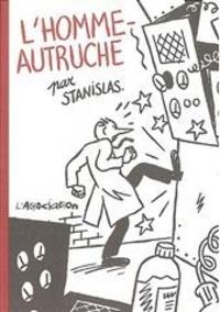 Stanislas - L'Homme-autruche.